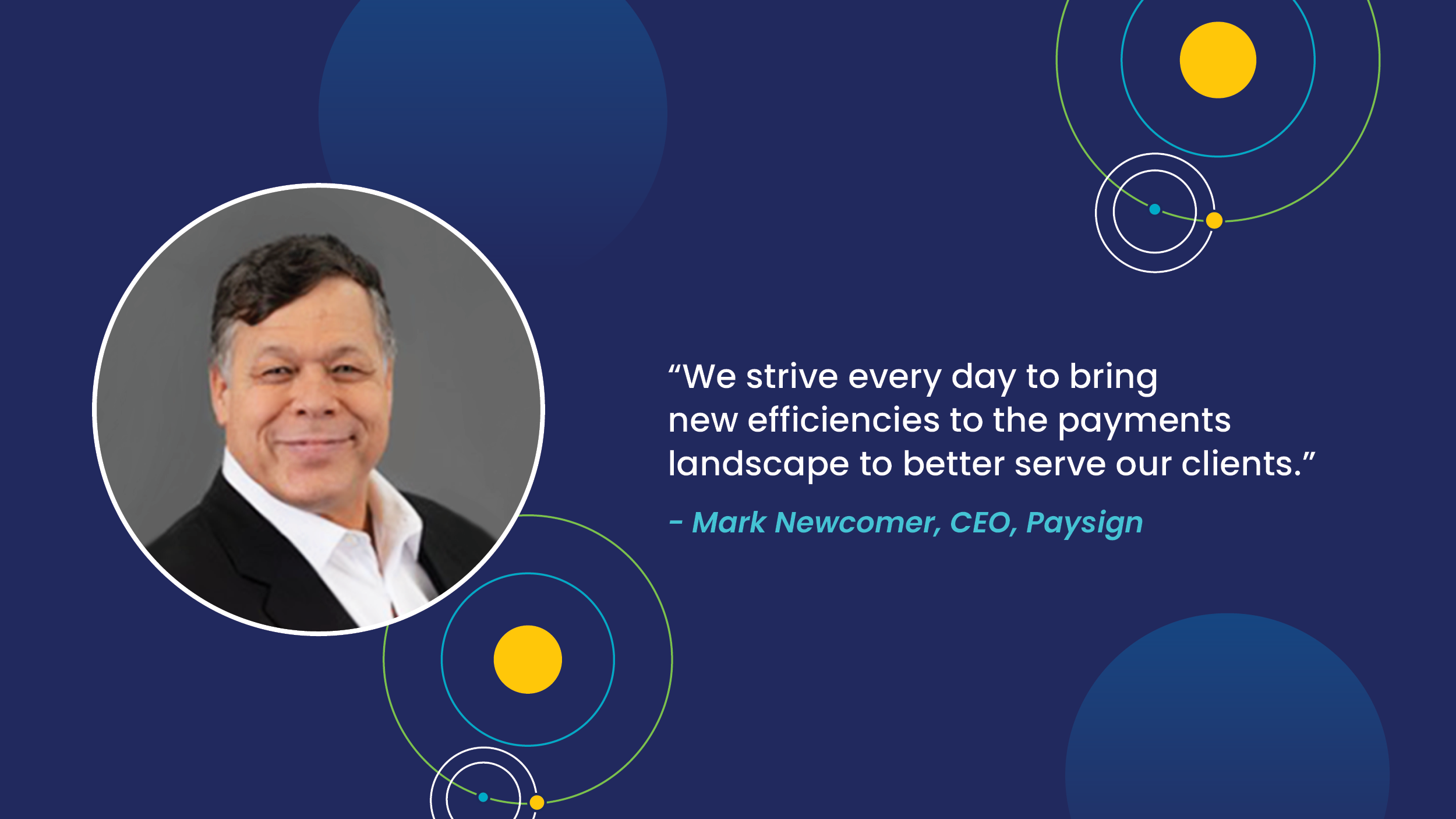 Mark Newcomer, Paysign CEO